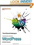 Smashing Wordpress: Beyond the Blog (...
