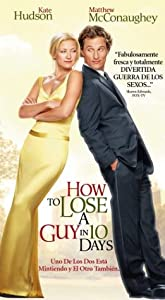 How to Lose a Guy in 10 Days [VHS]