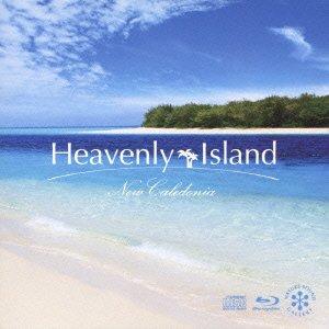 ヘブンリー・アイランド~ニューカレドニア(Blu-ray Disc付)