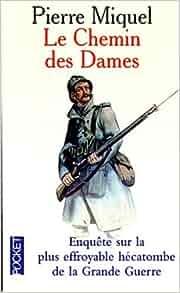 Le Chemin des Dames: Pierre Miquel: 9782266081962: Amazon.com: Books