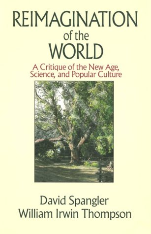 reimagination-of-the-world-a-critique-of-the-new-age-science-and-popular-culture