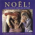 Noel!/ A Selection of Carols and Anthems