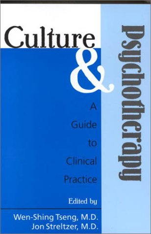 Culture and Psychotherapy: A Guide to Clinical Practice