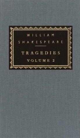 Tragedies Volume I and Volume 2, WILLIAM SHAKESPEARE, TONY TANNER, SYLVAN BARNET