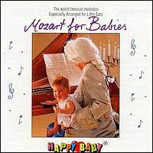Happy Baby: Mozart for Babies
