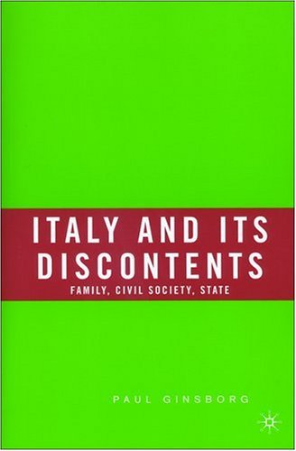 Italy and Its Discontents: Family, Civil Society, State