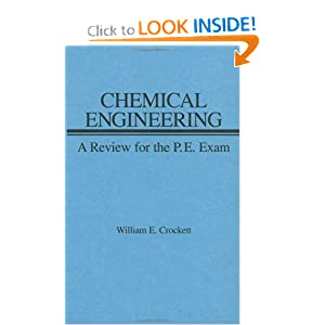 Chemical Engineering Review for PE Exam William E. Crockett