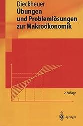 Übungen und Problemlösungen zur Makroökonomik (Springer-Lehrbuch)