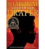 COPPER SUN [Copper Sun ] BY Draper, Sharon M.(Author)Paperback 01-Jan-2008