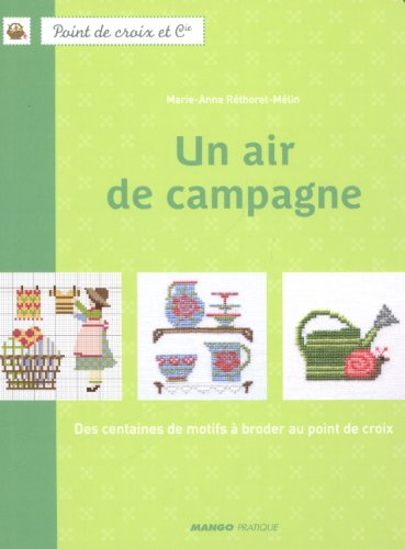 MANGO 'UN AIR DE CAMPAGNE cross stitch designs and works-France,