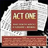 Act One - Songs From The Musicals Of Alexander S. Bermange
