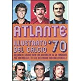 ATLANTE ILLUSTRATO DEL CALCIO &#39;70di M. Coppola