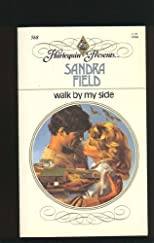 Walk by My Side (Harlequin Presents # 568)