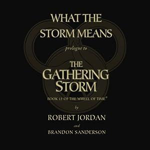The Gathering Storm - Prologue: Book Twelve of the Wheel of Time | [Robert Jordan]