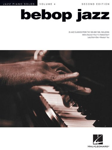 Bebop Jazz: Jazz Piano Solos Series Volume 4
