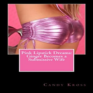 Pink Lipstick Dreams Audiobook