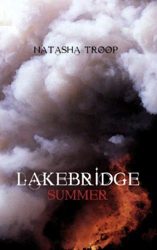 Lakebridge: Summer by Natasha Troop ebook deal