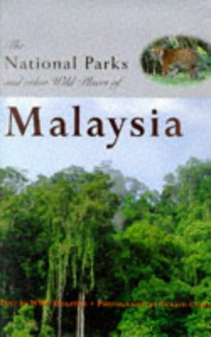 the-national-parks-and-other-wild-places-of-malaysia