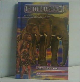 The Journey (Animorphs (Gareth Stevens Library)) written by Katherine A. Applegate