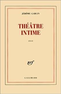 Théâtre intime par Garcin