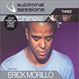 Subliminal Sessions: Mixed By Erick Morillo