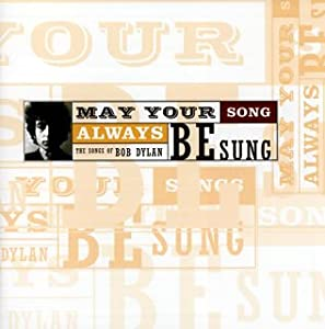 Songs of Bob Dylan-May Your Song a