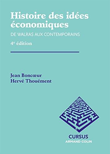 Histoire des idées économiques : De Walras aux contemporains (eco-licence t. 2)