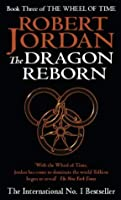 The Dragon Reborn: Book 3 of the Wheel of Time: 3/12
