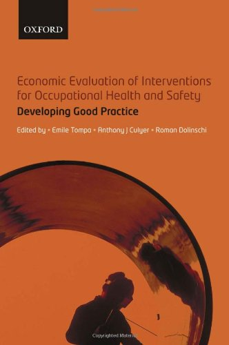 Economic Evaluation of Interventions for Occupational Health and Safety 0199533598
