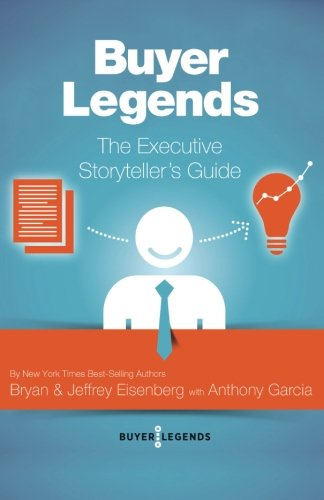 Buyer-Legends-The-Executive-Storytellers-Guide