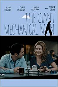 The Giant Mechanical Man