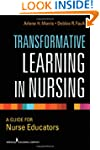 Transformative Learning in Nursing: A...