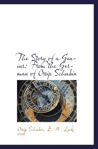 The Story of a Genius: From the German of Ossip Schubin