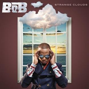 B.o.b - Strange Clouds - Zortam Music