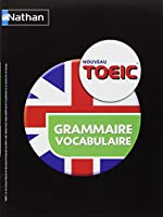 TOEIC® Grammaire et vocabulaire