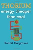 THORIUM: energy cheaper than coal