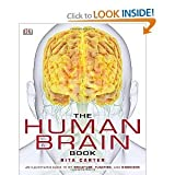 img - for The Human Brain Book by Rita Carter, Susan Aldridge, Martyn Page and Steve Parker [Hardcover] Har/Dvdr edition (2009) book / textbook / text book