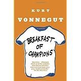 Breakfast of Champions: A Novel ~ Kurt Vonnegut