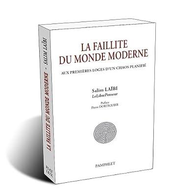 La Faillite du Monde Moderne