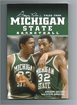 Greg Kelser's Tales from Michigan State