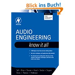 Audio Engineering: Know It All: Know It All (Newnes Know It All)