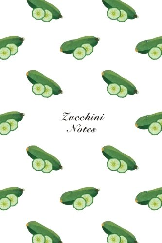 Zucchini Notes 6x9 Unruled Blank Notebook Watercolor Texture Design Vegetable Food Ingredient Pattern Cover. Matte Softcover Note Book Journal [Storyteller, Another] (Tapa Blanda)