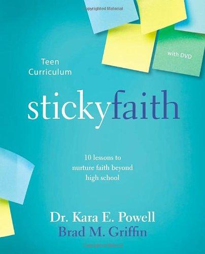 Sticky Faith Teen Curriculum with DVD: 10 Lessons to Nurture Faith Beyond High S