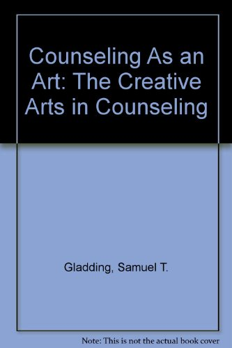 Counseling As an Art: The Creative Arts in Counseling