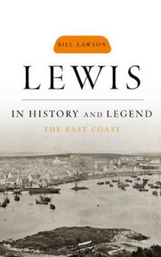 Lewis in History and Legend: The East Coast