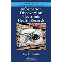 Information Discovery on Electronic Health Records (Chapman and Hall/CRC Data Mining and Knowledge Discovery Series)