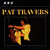The Pat Travers Band BBC Radio 1, Live in Concert