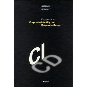 Kompendium Corporate Identity und Corporate Design