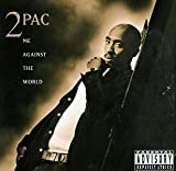 Tupac - Me Against The World