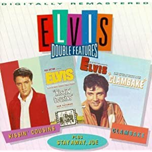 Elvis Presley - Kissin Cousins & Clambake & Stay Away Joe
